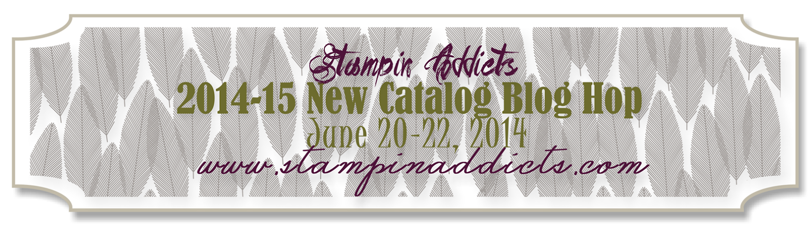 http://www.stampinaddicts.com/forums/general-stampin-talk/9523-new-catalog-blog-hop-starts-friday-june-20th.html#post431366