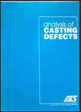 Analysis of Casting Defects by American Foundry Society