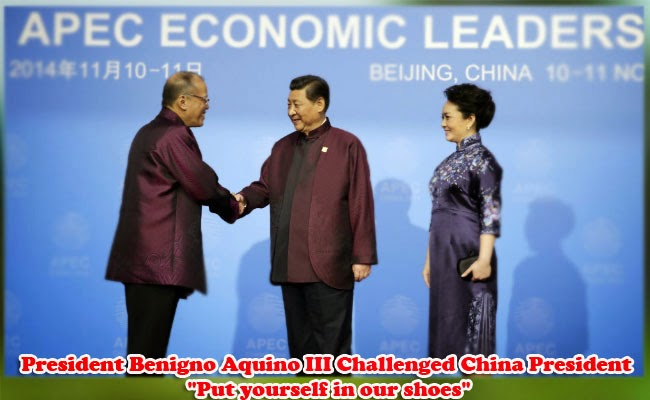 "President Benigno Aquino III Challenged China President ""Put yourself in our shoes"""