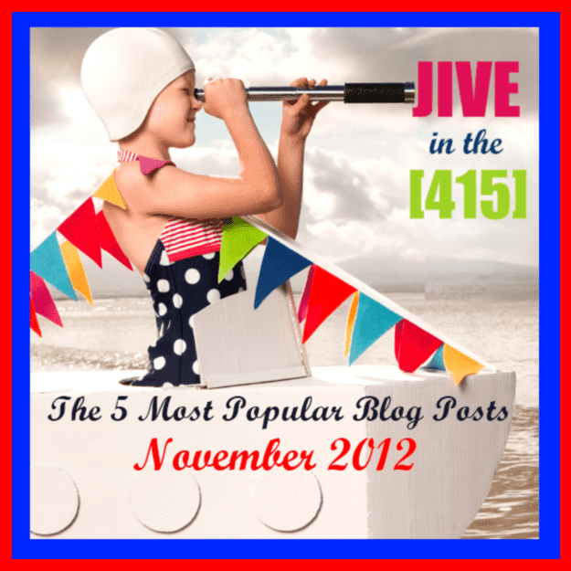 Five most popular blog posts of November 2012 jiveinthe415.com