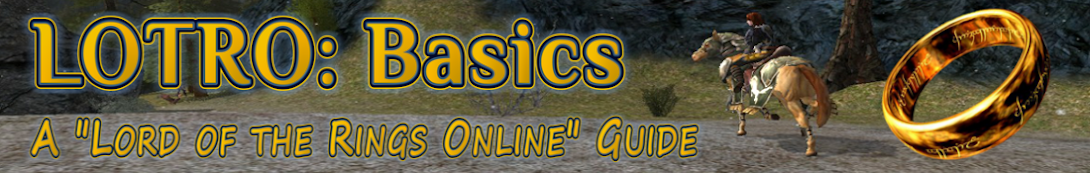 LOTRO: Basics - A Lord of the Rings Online Guide