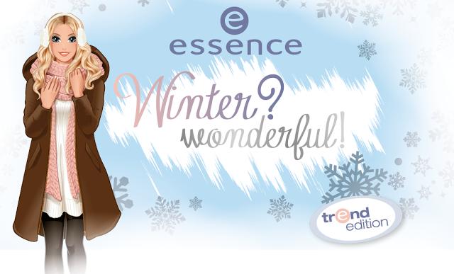Essence- Winter Wonderful! {enero - febreo 2016}