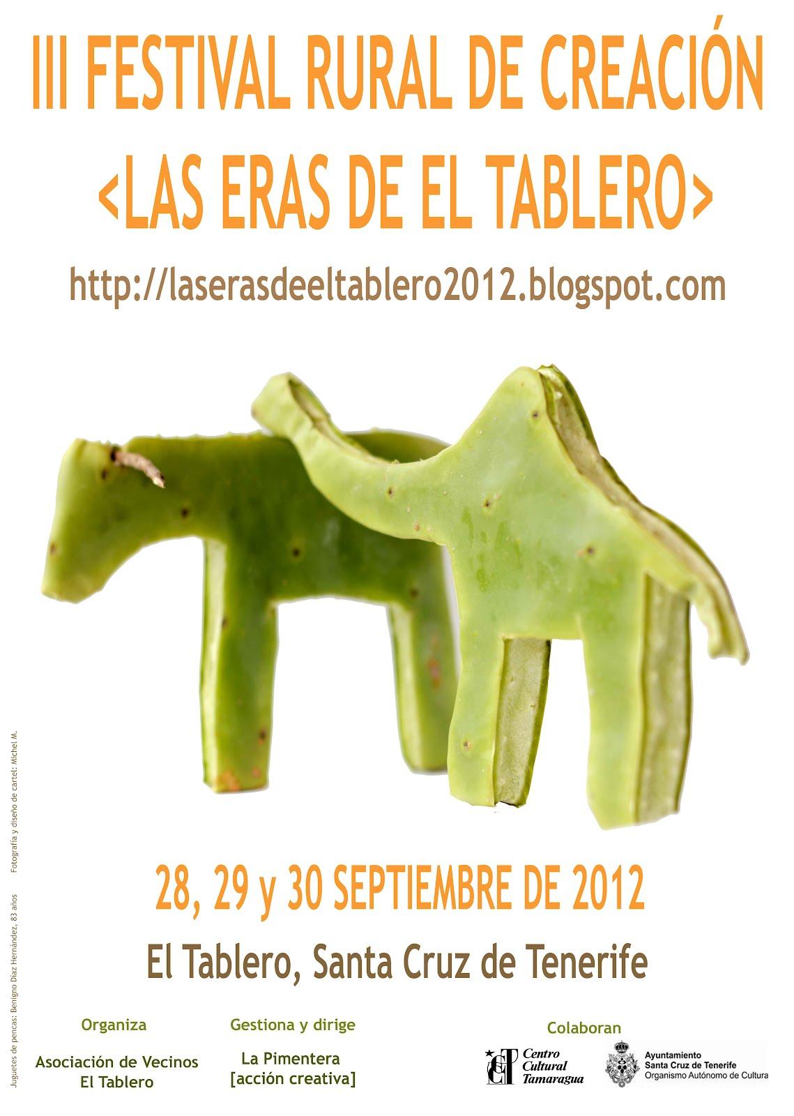 III FESTIVAL RURAL DE CREACIÓN- LAS ERAS DE EL TABLERO 2012- 28, 29 30 SEPTIEMBRE