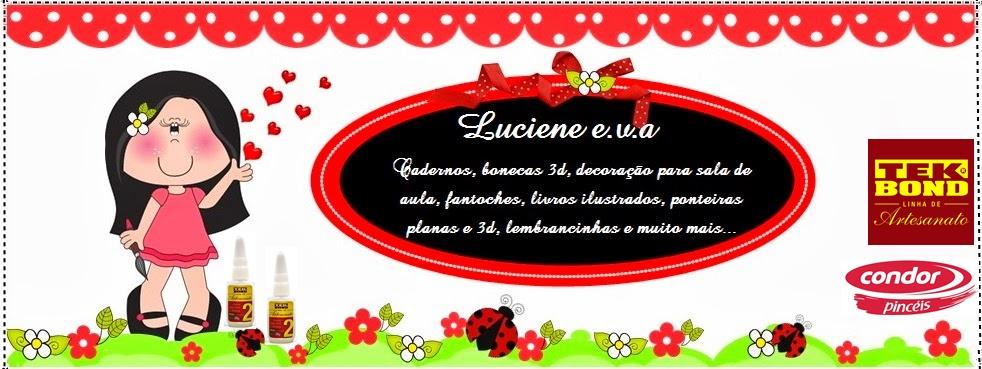 Luciene e.v.a