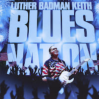 Luther Badman Keith - Blues Nation