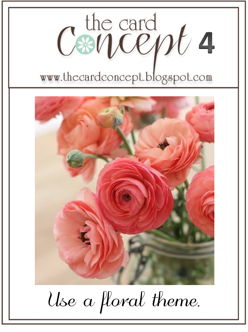 http://thecardconcept.blogspot.ie/2014/02/challenge-4-use-floral-theme.html