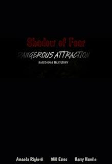 Atracción peligrosa (Shadow of Fear (Dangerous Attraction) (2012)
