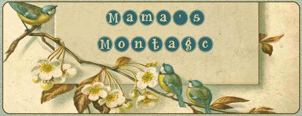 Mama's Montage