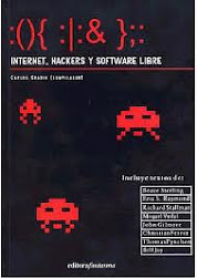 (){ :|:& };: Internet, hackers y software libre