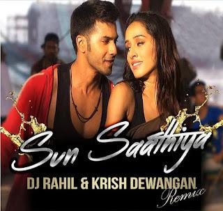 Sun+Saathiya+ABCD+2+Dj+Rahil+&+Dj+Krish+Remix