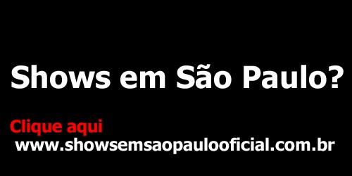 shows em São Paulo?