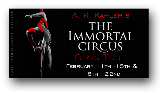 BLOG TOUR: The Immortal Circus by A.R. Kahler