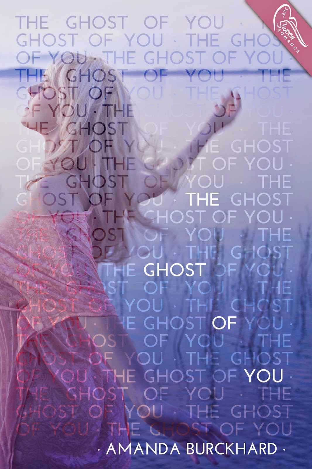 Cover Reveal: The Ghost of You