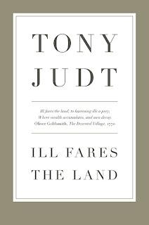 tony judt ill fares the land
