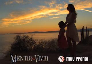 próximo estreno de ¨Mentir para Vivir¨ , la nueva telenovela de la ...