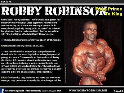 ROBBY ROBINSON - FROM PRINCE TO KING ARTICLE IN NATURAL BODYBUILDING MAGAZINE, AUGUST 2013 Robby's dietary anabolic SUPPLEMENTS, OILS and HERBS for natural fat loss  and muscle growth at any age ▶  www.robbyrobinson.net/anabolic-pack.php