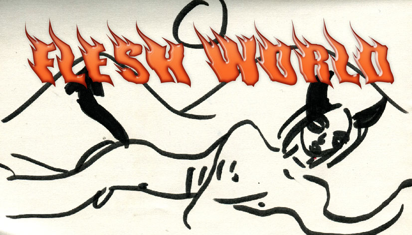 FLESH WORLD