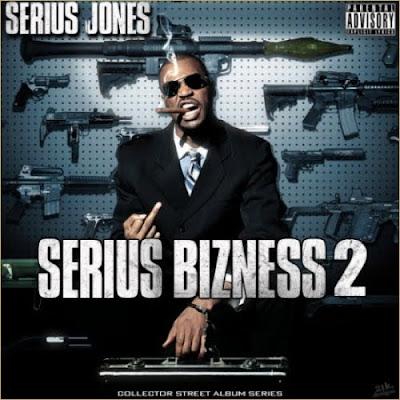 Serius_Jones-Serius_Bizness_2-(Bootleg)-2011