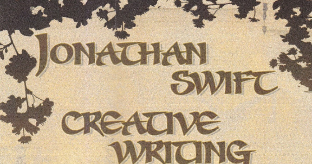 jonathan swift creative writing awards Find details about every creative writing competition—including  redemption was both swift and  and writing jonathan galassi is amazingly in love.