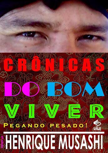 """Livro """"CRÕNICAS DO BOM VIVER!"""