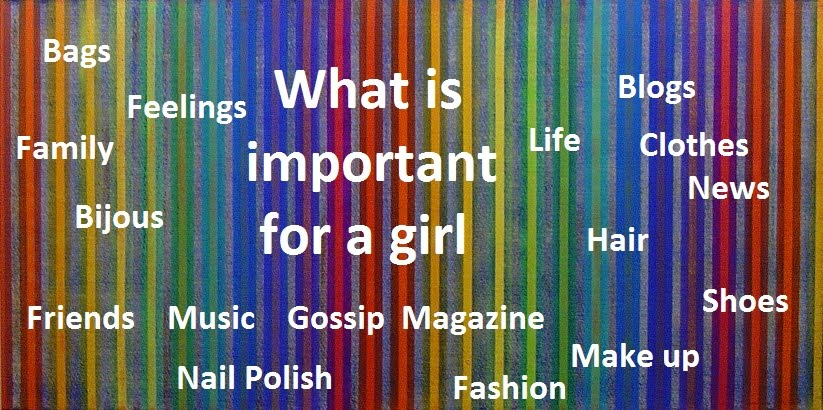 What is important for a girl