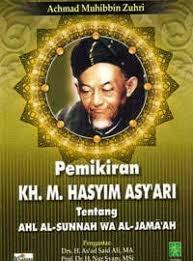 PEMIKIRAN KH.M. HASYIM ASY'ARI TENTANG AHLUSSUNNAH WA AL-JAMA'AH