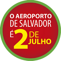 campanha O Aeroporto de Salvador é 2 de Julho