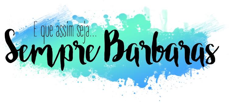 Sempre Barbaras