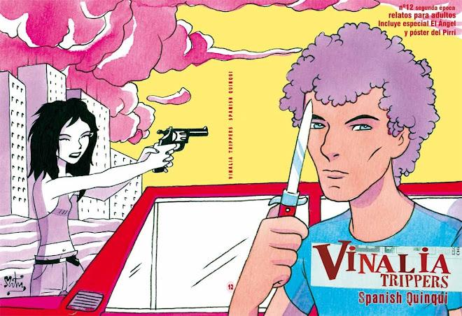 Vinalia Trippers: Spanish Quinqui