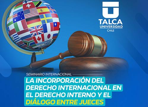 Seminario Internacional sobre derecho internacional y diálogo entre jueces en ejecución de Convenio