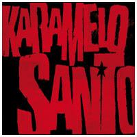 KARAMELO SANTO - Karamelo Santo