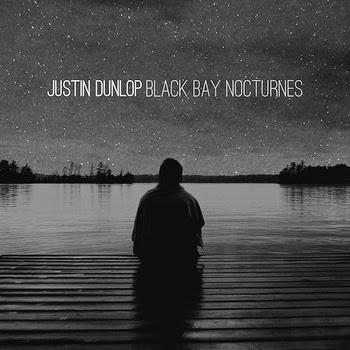 http://justindunlop.bandcamp.com/album/black-bay-nocturnes