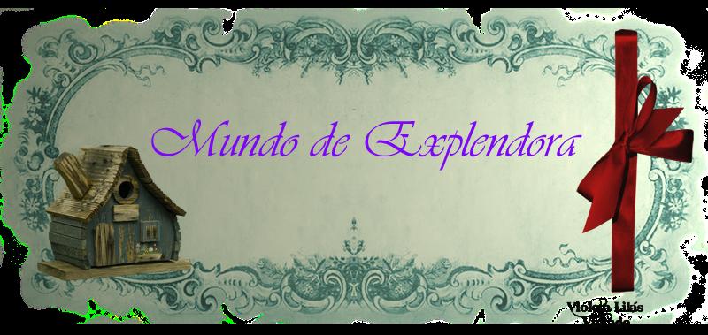 MUNDO DE EXPLENDORA