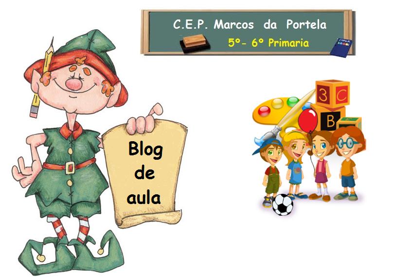 Blog de 5º e  6º  PRIMARIA  cep Marcos da Portela