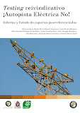 Testing reivindicativo ¡Autopista Eléctrica No!