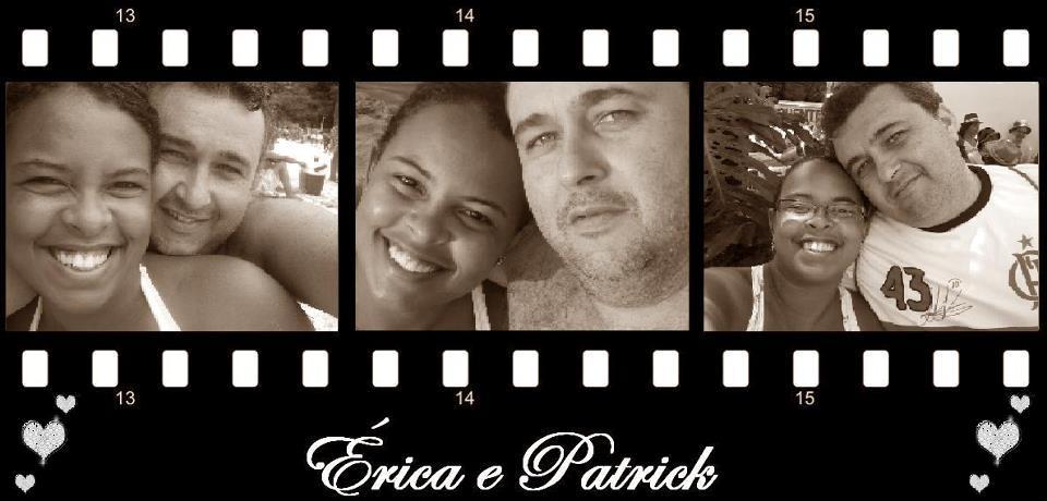 Érica e Patrick - Uma história de amor divertida.