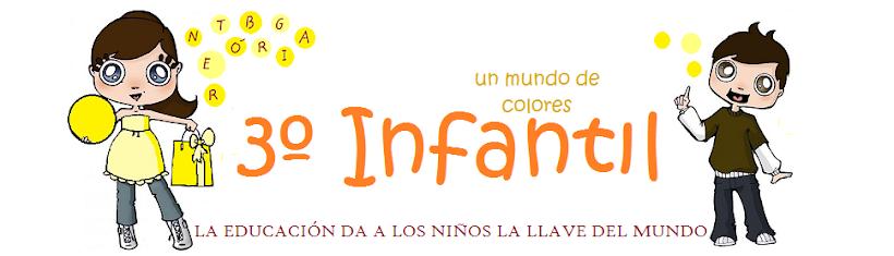 3º INFANTIL UN MUNDO DE COLORES
