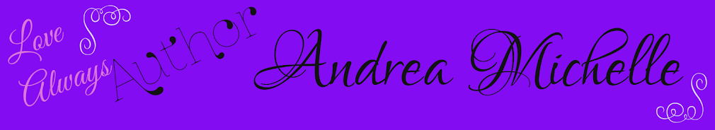 Author ~ Andrea Michelle