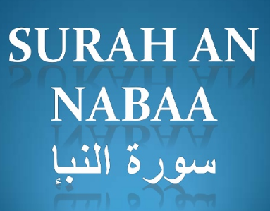 Teks Bacaan Surat An Naba Arab Latin Dan Artinya Seperti