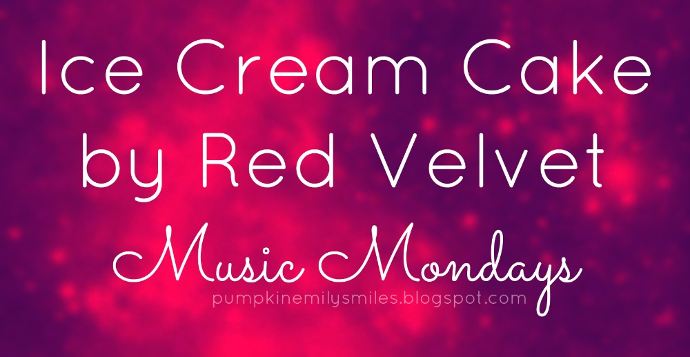 Ice Cream Cake by Red Velvet Music Mondays