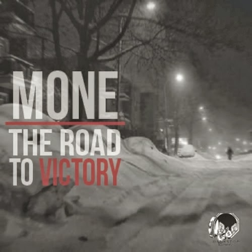 MONE - The Road To Victory