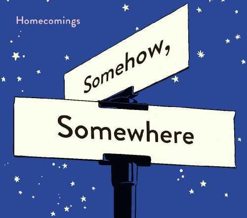 [MUSIC] Homecomings – Somehow, Somewhere (2014.12.24/MP3/RAR)