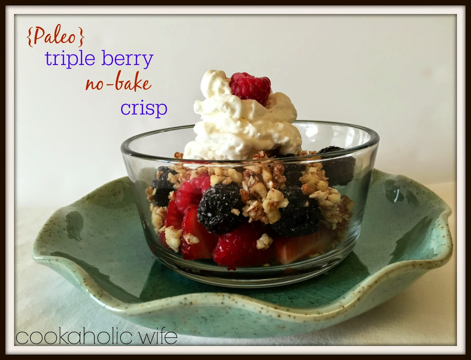 Raw Triple Berry Crisp Recipe — Dishmaps