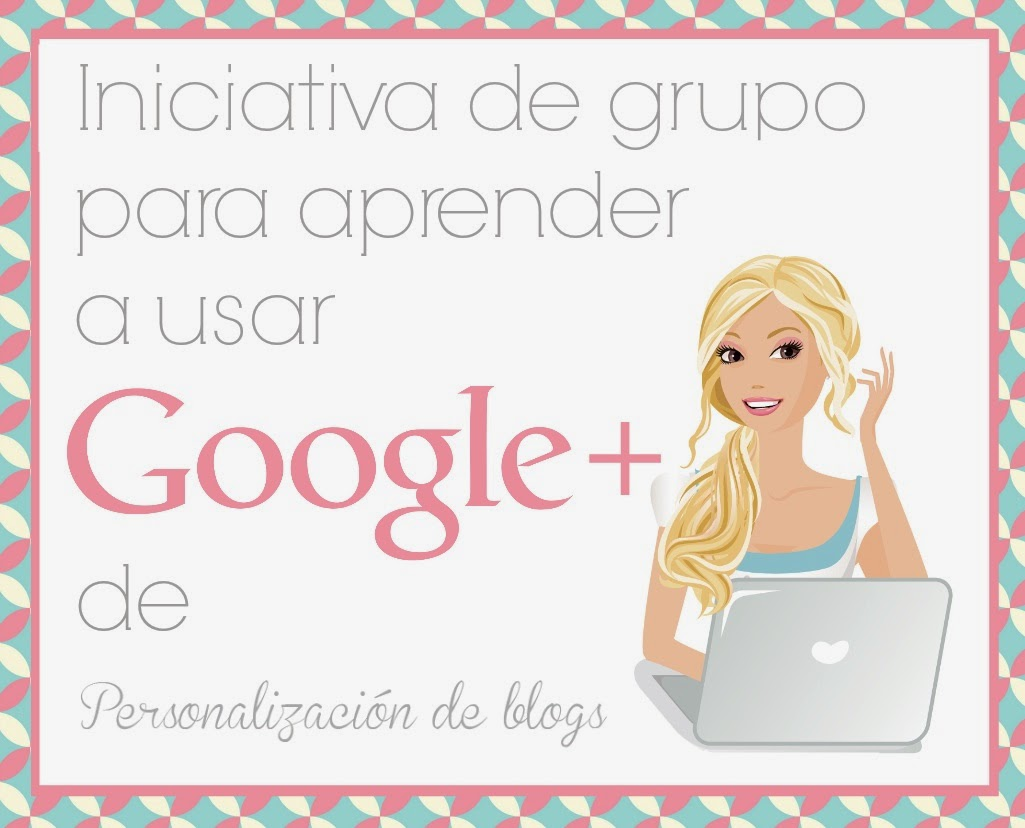 Aprendiendo Google+