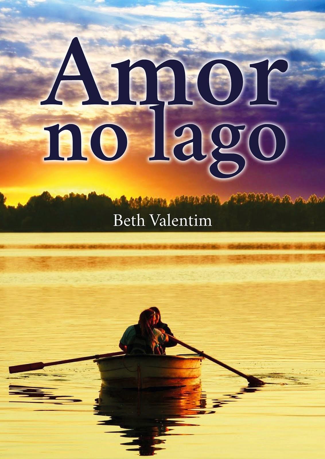 """""""Amor no Lago"""" novo livro de Beth Valentim"""