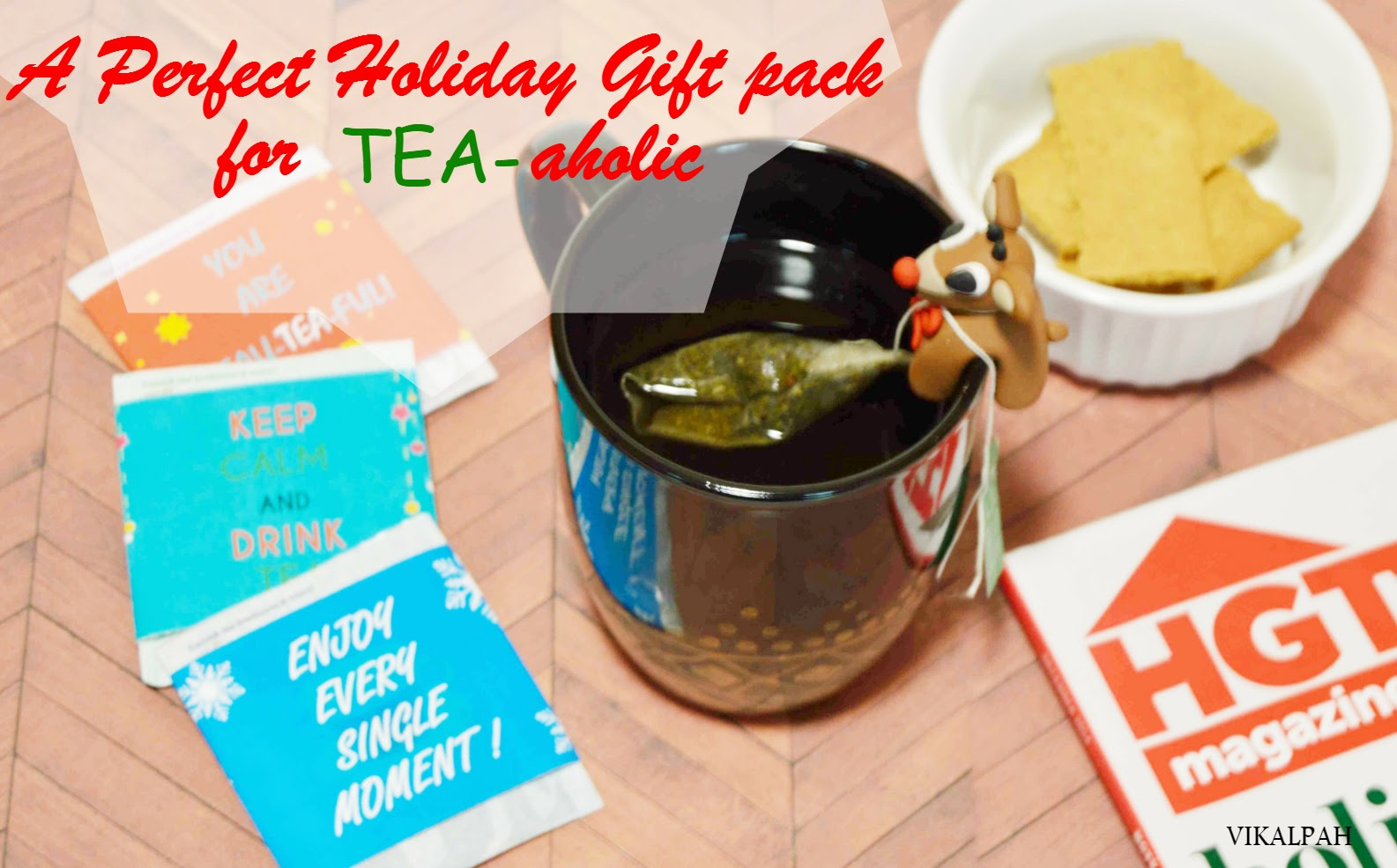 A perfect Holiday gift pack for TEA-aholic