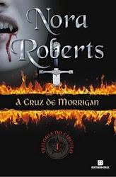 Download Grátis - Livro - (Trilogia do Círculo - Vol. 1) - Nora Roberts