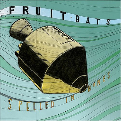 FRUIT BATS - (2005) Spelled in bones