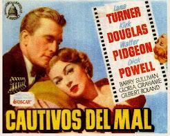 Próxima película: Cautivos del mal (1952)