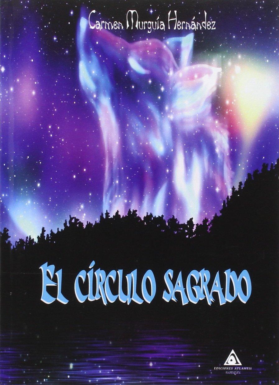 El Círculo Sagrado (Ediciones Atlantis)